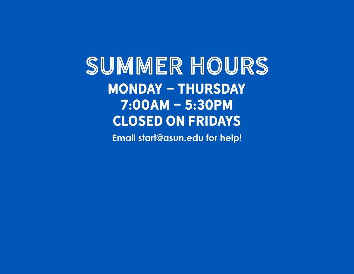 ASUN SUmmer Hours