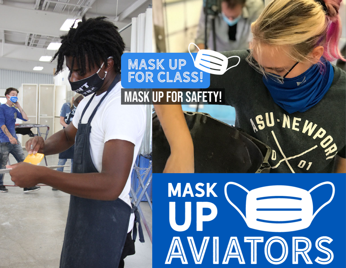 Mask up for Class!  Mask up for Safety!   Mask up Aviators
