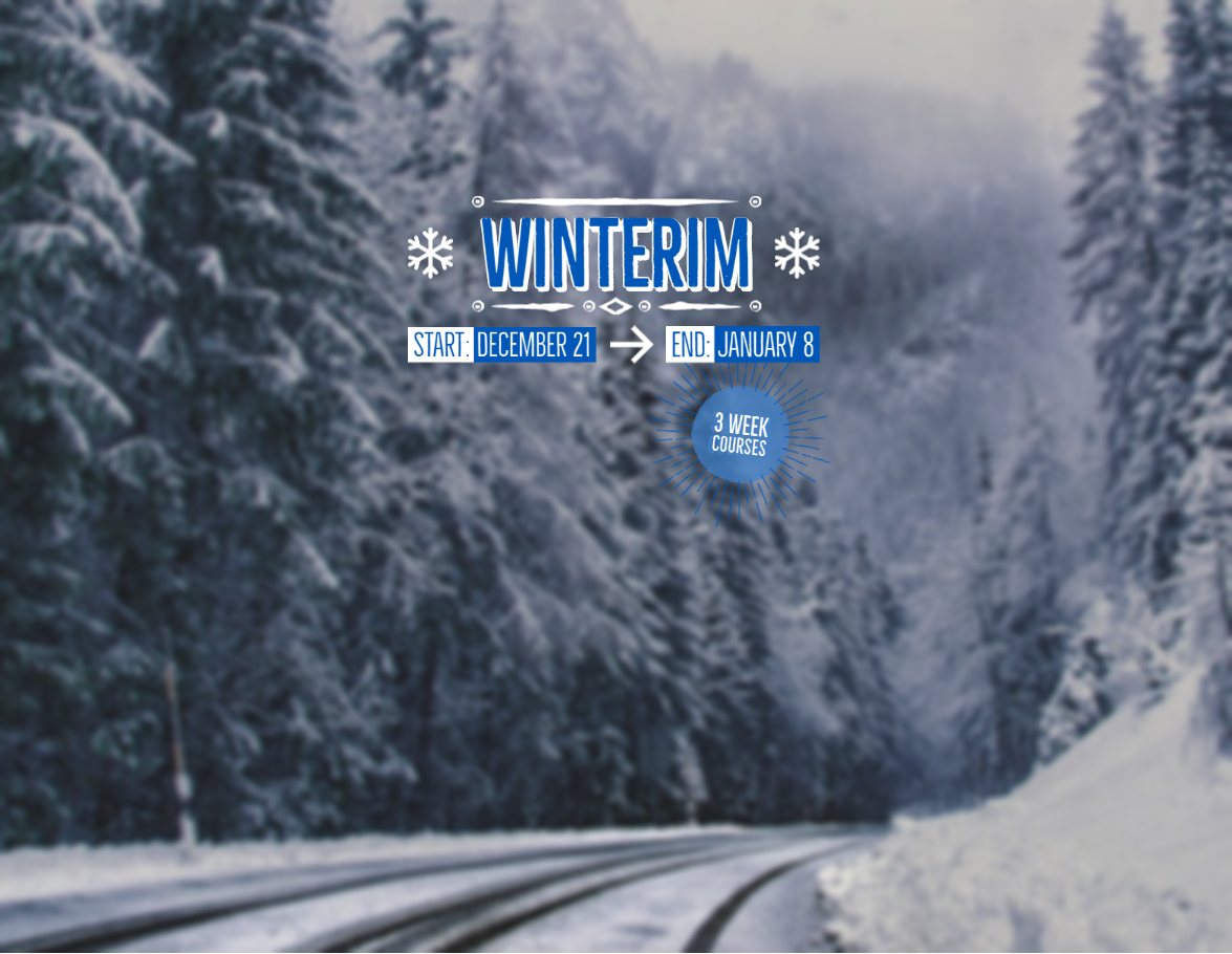 ASUN's Winterim Term starts December 21st and ends January 8th.  Three week courses!