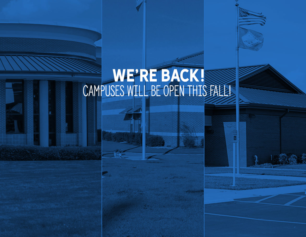 We're Back!  Campuses will be open this fall!