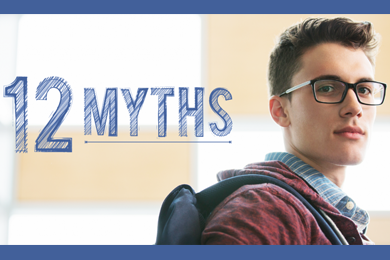12 Myths graphic on photo of student looking at camera