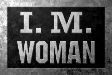 I.M. Woman (Industrial Maintenance Woman