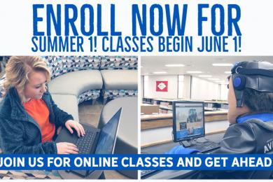 Enroll Now for Summer 1